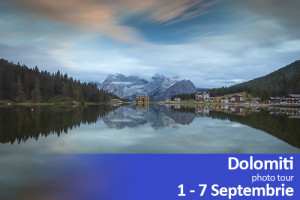Photo tour in Dolomiti | 1-7 Septembrie 2016