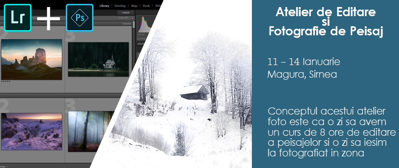 Atelier de Editare si Fotografie de Peisaj