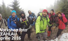 Making of de la Workshopul foto de pe Ceahlau – Aprilie 2016
